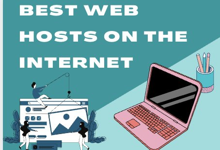 Best Web hosts on the internet